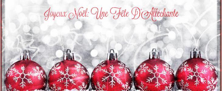 Joyeux Noël: Une Fête D'Alléchante